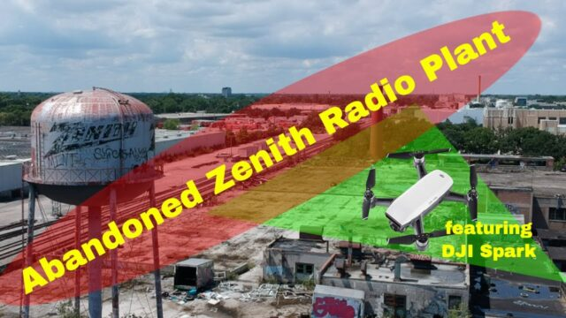 Abandoned Places – Zenith Radio Plant, Chicago – Drone Footage