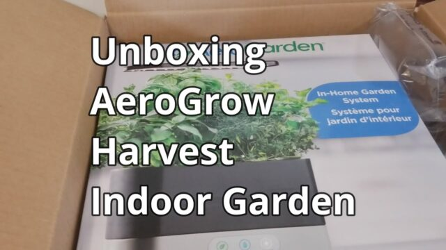 Unboxing AeroGarden Harvest Countertop Herb Garden Kit