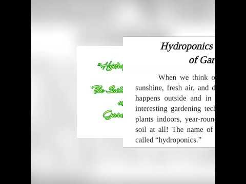 Hydroponics – The Soilless Way of Gardening