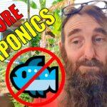 No More Aquaponics…….. 😥