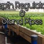 Hydroponic Depth Regulators & Stand Pipes, How do they work ?