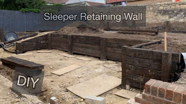 Completing the Sleeper retaining wall – Garden Project