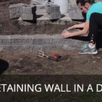 How to Build a Small Retaining Wall in One Day by Yourself   Cheap Basic Retaining Wall