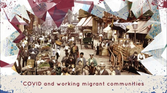 Free Virtual Seminar: COVID and working migrant communities