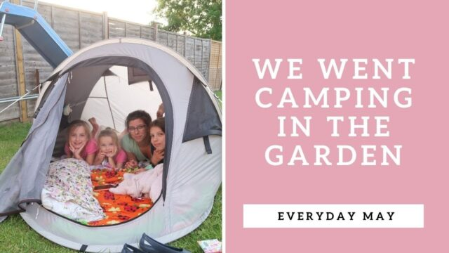 Camping In The Garden With Kids | EVERYDAY MAY | VLOG 69