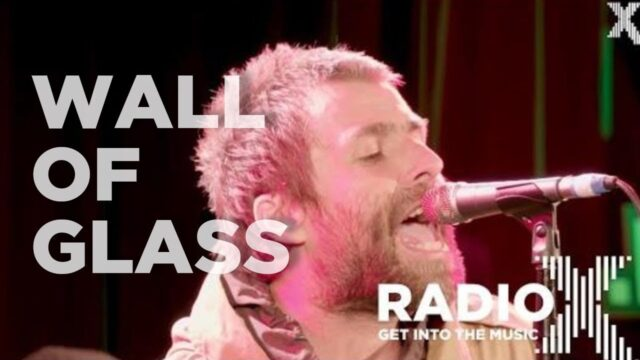 Liam Gallagher – Wall of Glass Acoustic | LIVE From The Roof | Radio X session