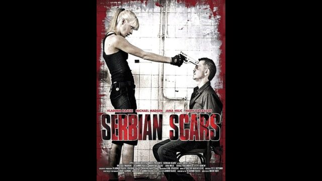 Serbian Scars (2008) | Full Movie | Vladimir Rajcic, Michael Madsen, Mark Dacascos