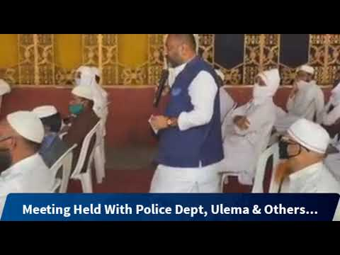 Meeting Held With Police Dept, Ulema & Others At Arfah Garden, Adilabad.