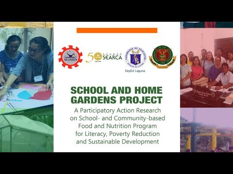 SEARCA School and Home Gardens Project