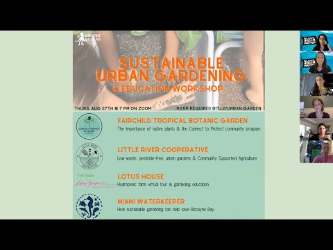 Sustainable Urban Gardening & Education Workshop – PART 1