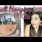 Hanging Wall Planter – Indoor| Upcylced | DIY