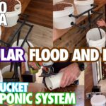 How to Build a Modular Flood and Drain Grow Bucket Hydroponic System