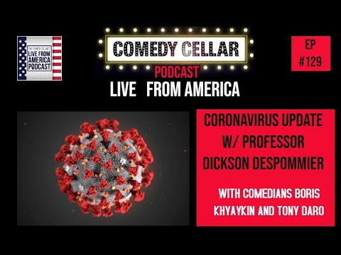 #129: Coronavirus update W/ professor Dickson Despommier | Live From America Podcast