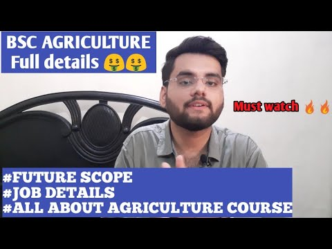 Bsc Agriculture future scope||Full details about agriculture course🤔