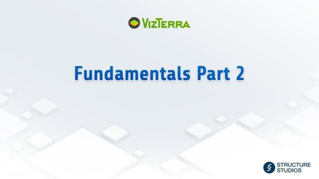 VizTerra Fundamentals Training Part 2