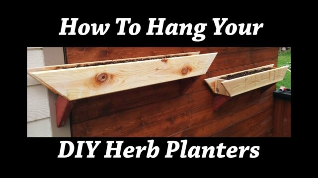 How To Hang Your Herb Planter Boxes
