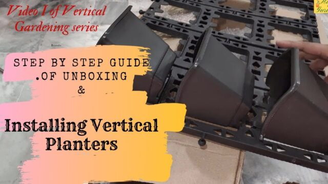 Unboxing Vertical Gardening Planters| Complete Installation Guide|HINDI