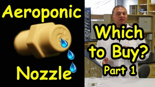 Aeroponic Spray Nozzles to Use/Buy –  Part 1