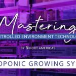 Mastering Hydroponic Growing Systems