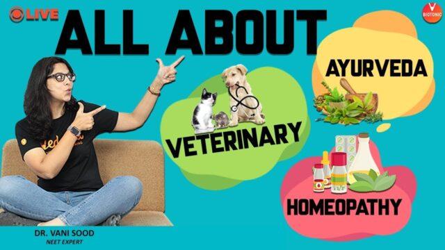 All About Veterinary, Homeopathy & Ayurveda | Dr. Vani Sood | Neet Biology | Vedantu Biotonic