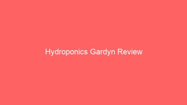 Hydroponics Gardyn Review