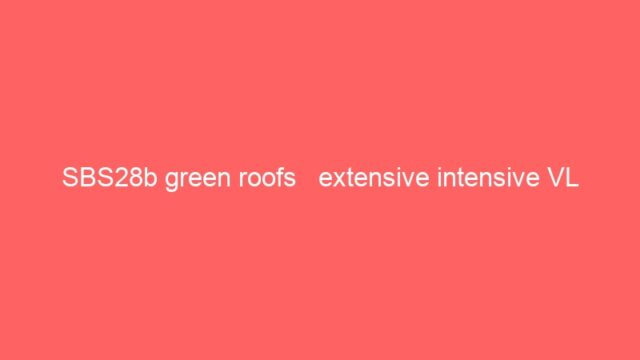 SBS28b green roofs   extensive intensive VL