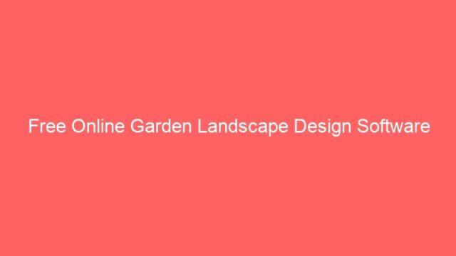 Free Online Garden Landscape Design Software