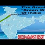 India to build 1400-km long Great Green wall from Gujarat to Haryana to tackle land desertification
