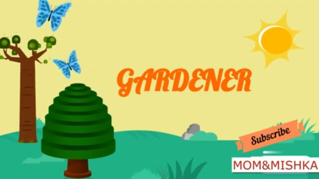 Gardener| Kindergarten| How does the gardener work | Gardening tools | Gardening vocabulary