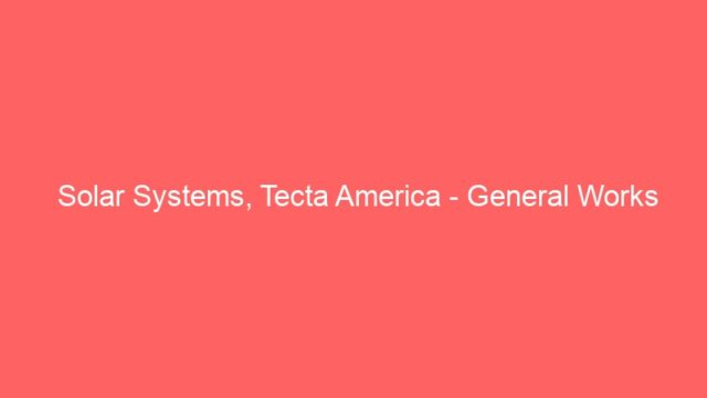 Solar Systems, Tecta America – General Works