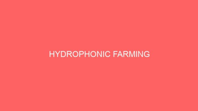HYDROPHONIC FARMING