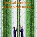 Gurjit singh kochar  | Benefits & Drawbacks of Vertical Farming as per Gurjit Singh Kochar| #Shorts