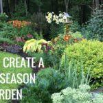 How to build a four-season garden, garden design tips and tricks