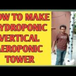 How to make hydroponic vertical aeroponic tower part-1